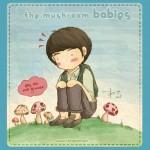 Mushroom Babies